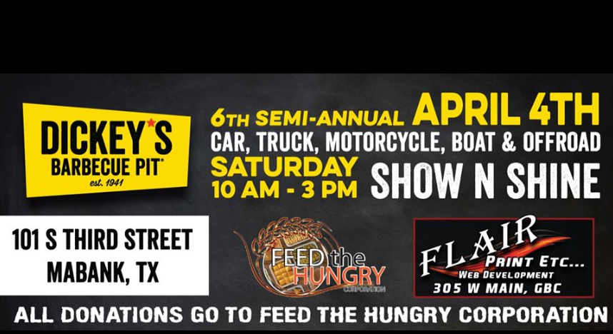Dickey's 6th Semi Annual Mabank Car Truck Show