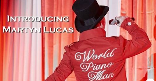 "Martyn Lucas :World Piano Man"""