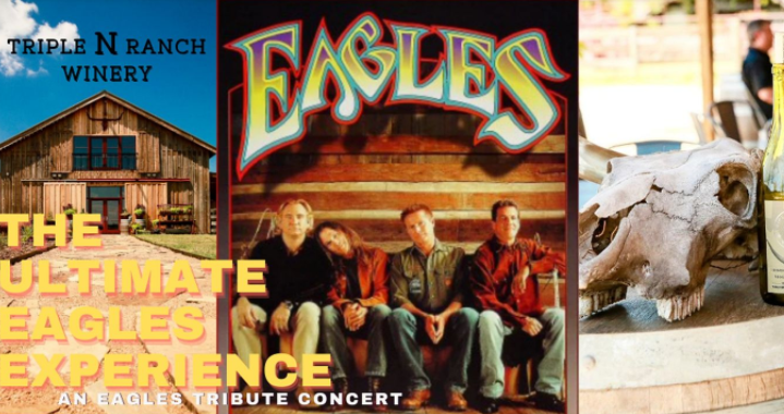 An Eagles Experience: A Tribute Concert at Triple N Ranch Winery