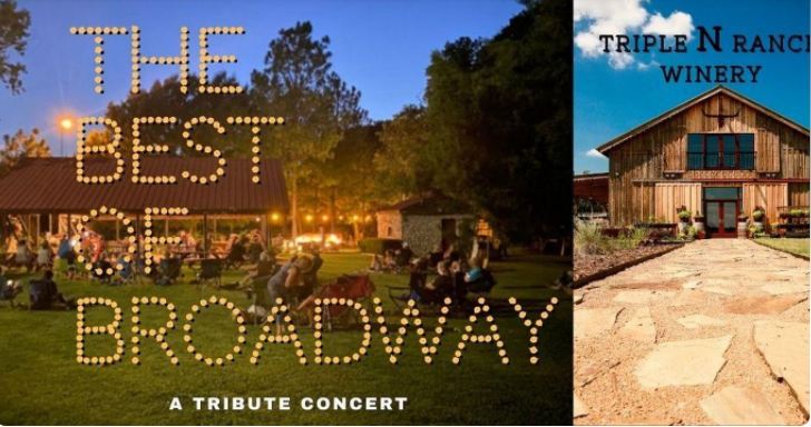 The Best of Broadway at Triple N Ranch Winery