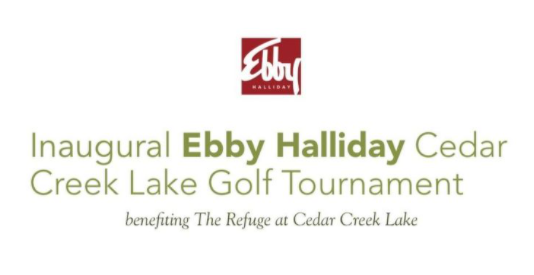 Inaugural Ebby Halliday Cedar Creek Lake benefiting The Refuge Golf Tournament