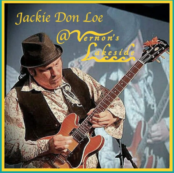 Jackie Don Loe-Live at Vernon's Lakeside